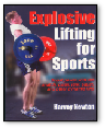 Explosive Lifting for Sports / Newton $24.95
